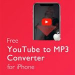 Free YouTube to iPhone Converter